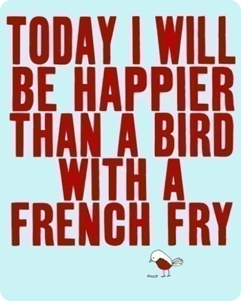 today i will be happier