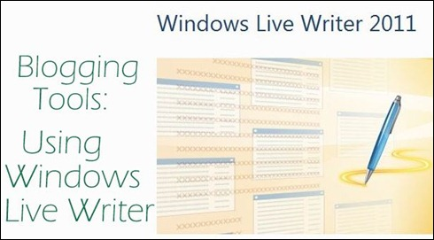 why i use windows live writer