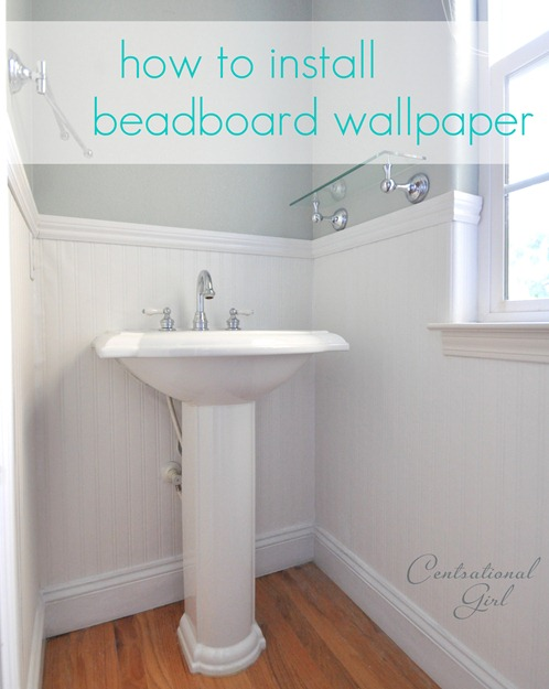Installing Beadboard Wallpaper Centsational Girl
