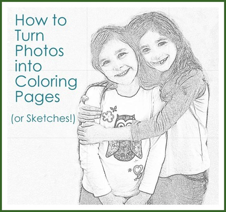 From Photos To Coloring Pages Or Sketches Make A Photo Into A Coloring Page