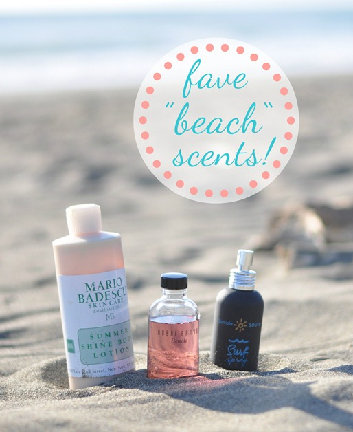 favorite beach smell beauty products