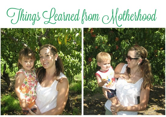 things learned from motherhood