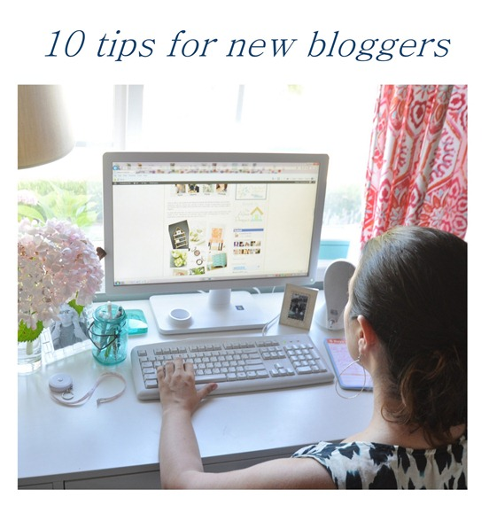 10 tips for new bloggers