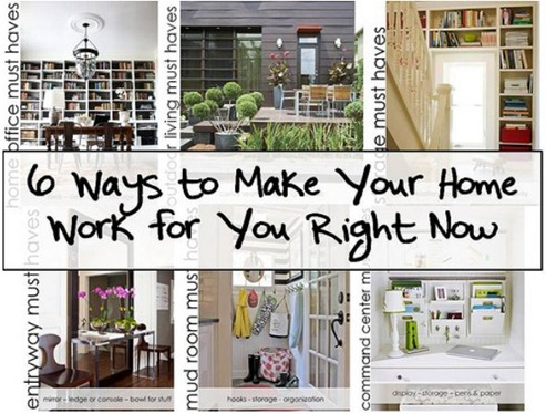 make your home work for you