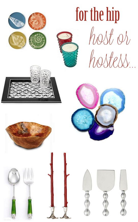 for the hip host or hostess