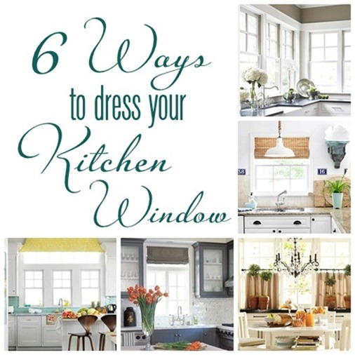 6 ways to dress a kitchen window centsational girl