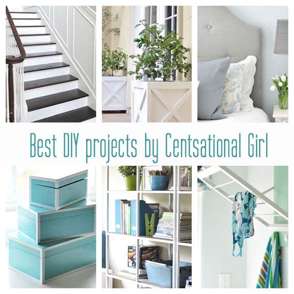 Best DIY Projects by Centsational Girl