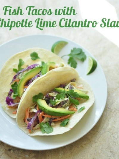 fish tacos with chipotle lime cilantro slaw
